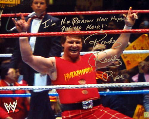 "Rowdy Roddy Piper Autographed 16x20 Photo With ""I Am The Reason Hulk Hogan's Got No Hair"" Inscription"