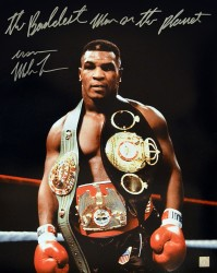 """The Baddest Man On The Planet"" Iron Mike Tyson Autographed 16x20 Photo Wearing The Belts"